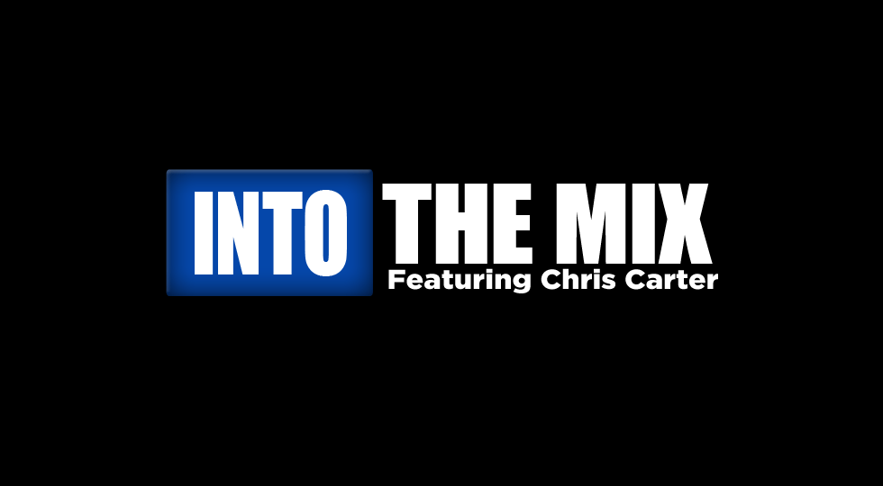 Into The Mix (Chris)