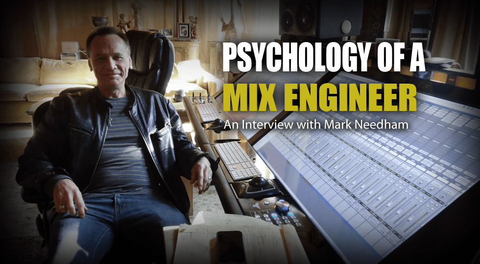 Psychology of a Mix Engineer - Mark Needham