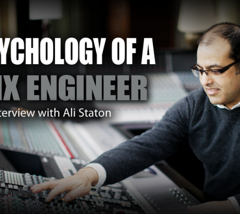 Psychology of a Mix Engineer - Ali Staton