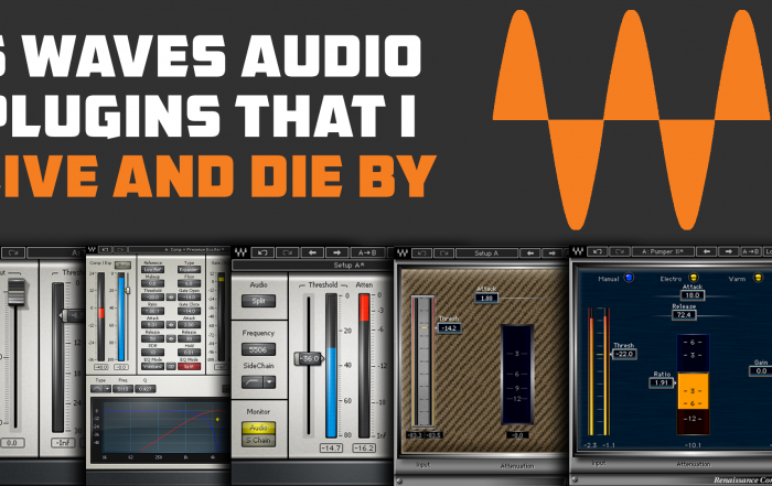 5 Waves Audio Plugins That I Live and Die By