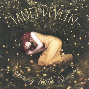 Janet Devlin - Running with Scissors